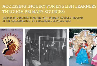 Accessing Inquiry for English Learners through Primary Sources Infocard