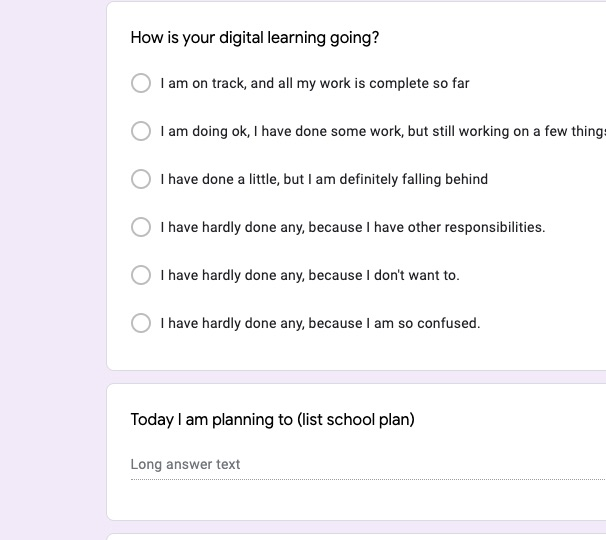 "Question asks, ""How is your digital learning going?"", and six answers range from ""I am on track, and all my work is complete so far"" to ""I have hardly done any, because I have other responsibilities"" to ""I have hardly done any, because I don't want to."""