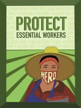 "Silkscreen-style poster text reads ""PROTECT essential workers"" over distant horizon behind fieldworker wearing ""Hero"" mask over nose+mouth, wide hat as green rows converge at horizon behind."